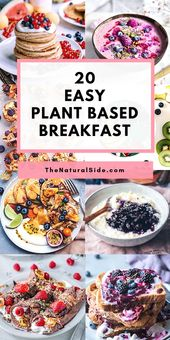 20 easy vegan breakfast recipes that are not boring cereals | The natural side