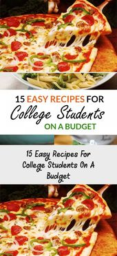 15 easy recipes for college students on a budget …