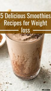 5 delicious smoothie recipes for weight loss
